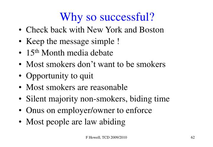 Why so successful?