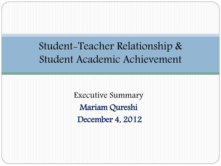 student teacher relationship student academic achievement