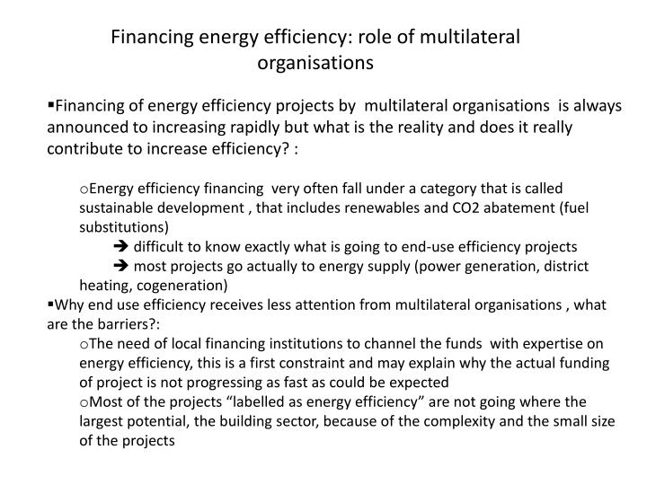 Financing energy efficiency: role of multilateral organisations