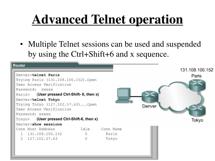 Advanced Telnet operation