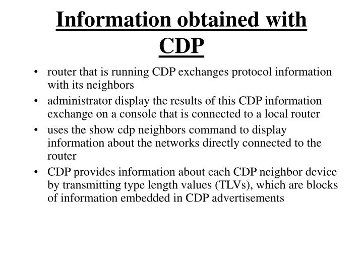 Information obtained with CDP