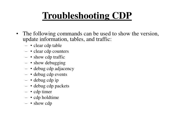 Troubleshooting CDP
