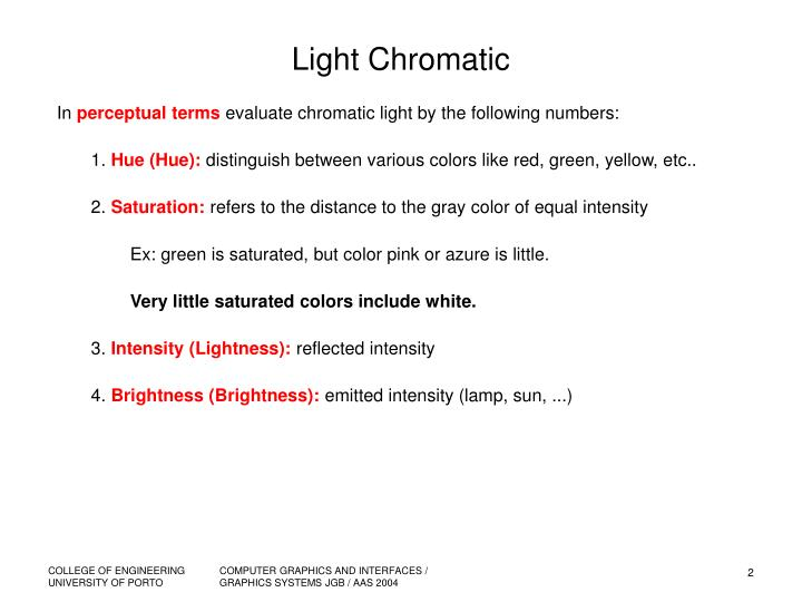 Light chromatic