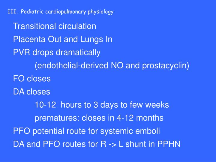 III.  Pediatric cardiopulmonary physiology