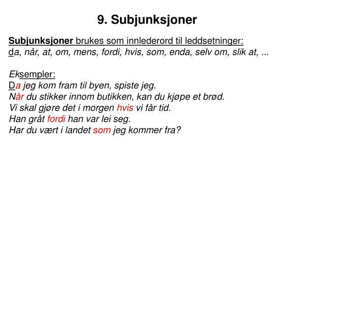 9. Subjunksjoner