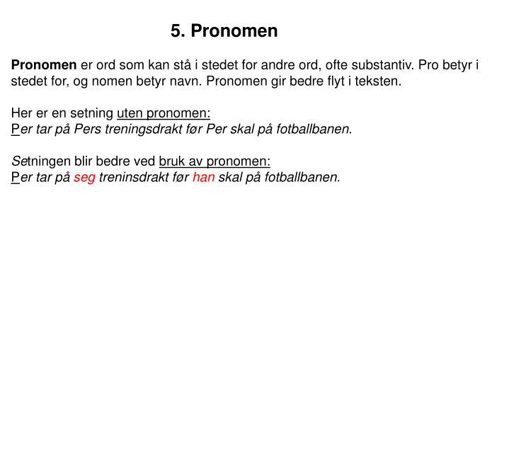 5. Pronomen
