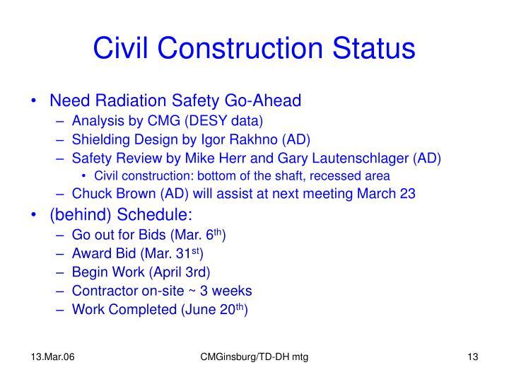 Civil Construction Status
