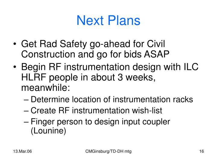 Next Plans