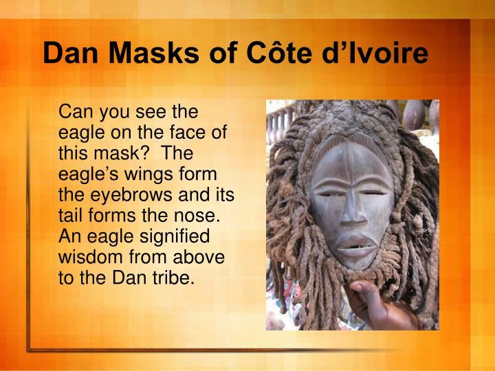 Dan Masks of Côte d'Ivoire