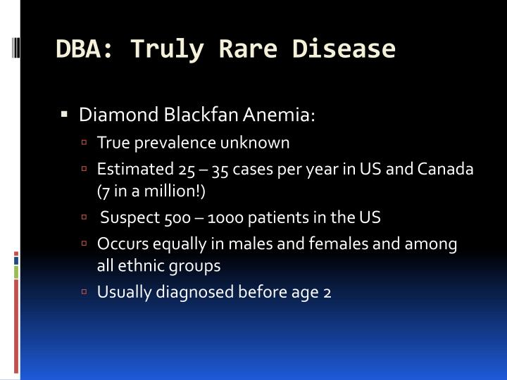 DBA: Truly Rare Disease
