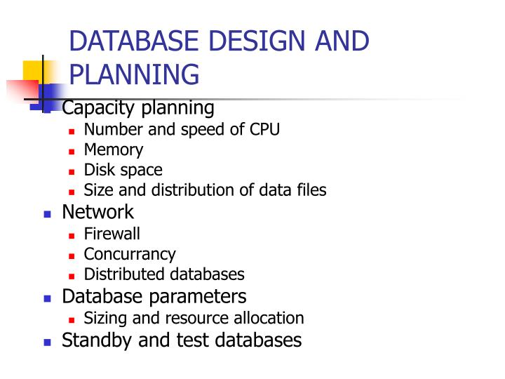 DATABASE DESIGN AND PLANNING