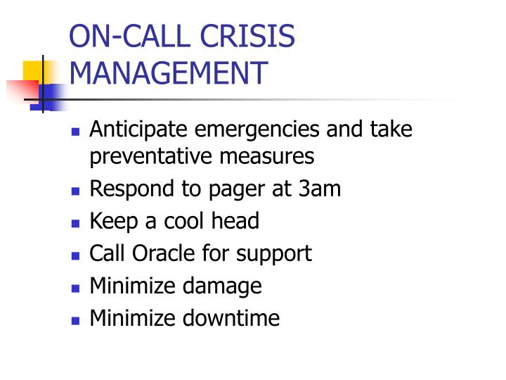 ON-CALL CRISIS MANAGEMENT