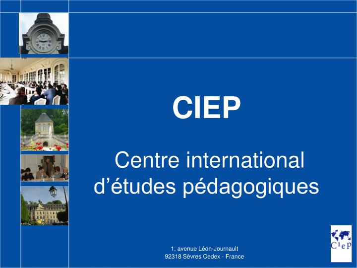 ciep centre international d tudes p dagogiques