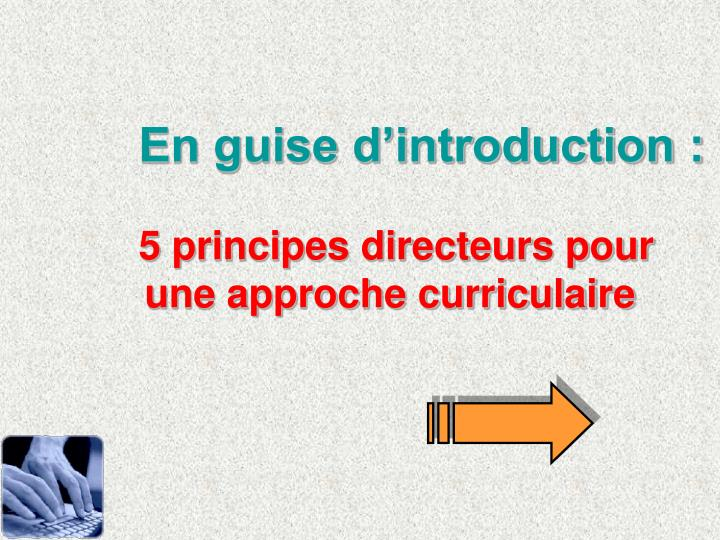 En guise dintroduction :
