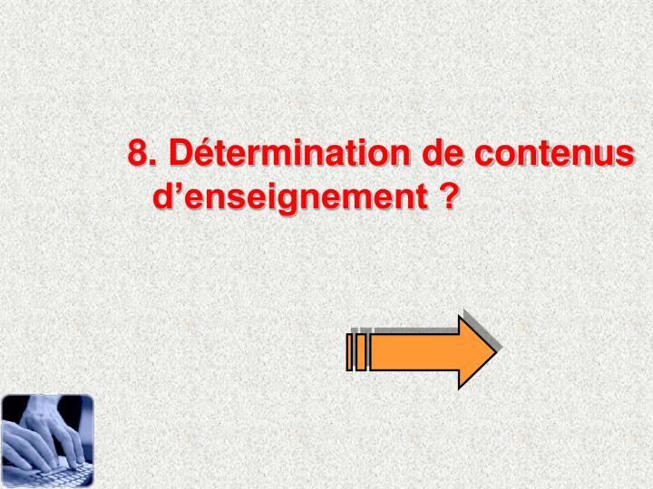 8. Détermination de contenus d'enseignement ?
