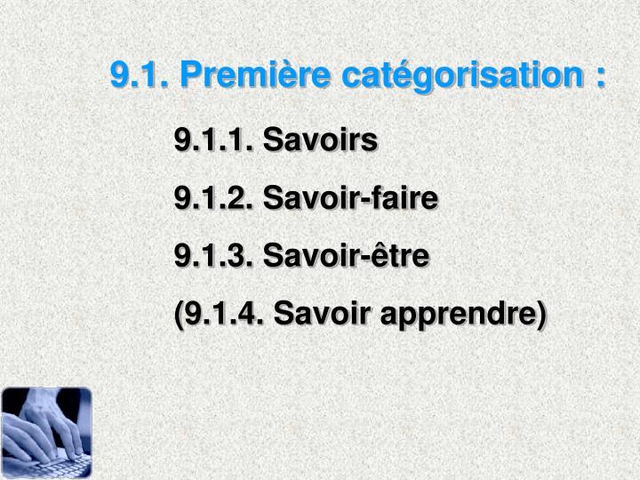 9.1. Première catégorisation :