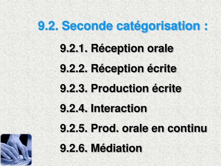 9.2. Seconde catgorisation :