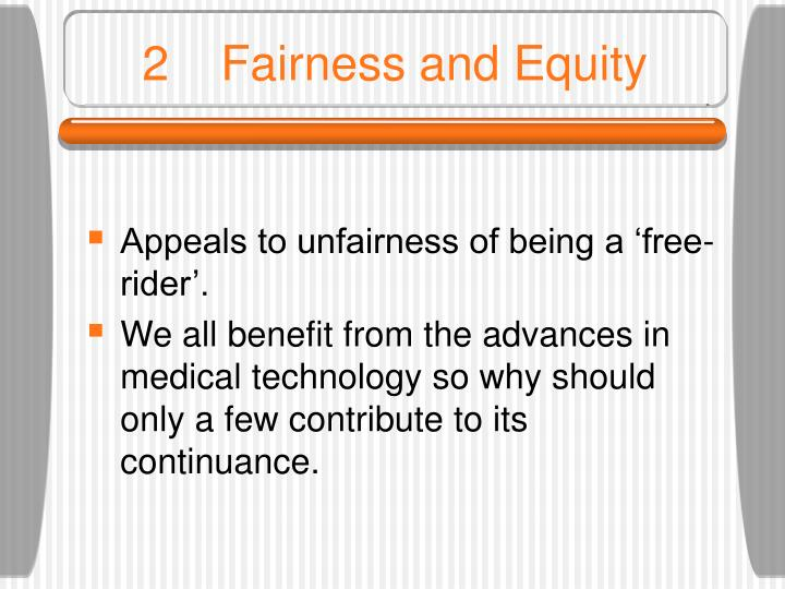 2Fairness and Equity