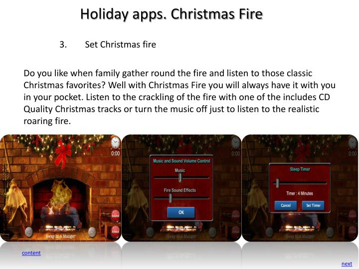 Holiday apps. Christmas Fire
