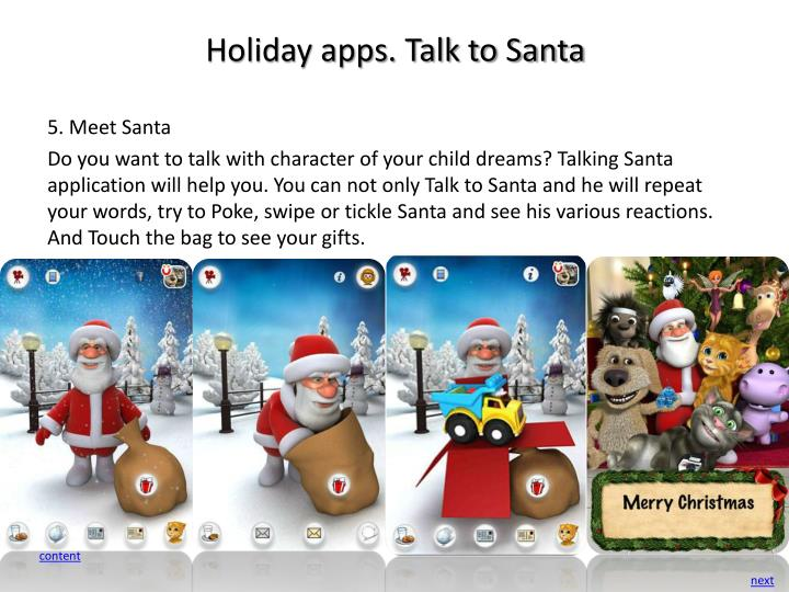 Holiday apps. Talk to Santa