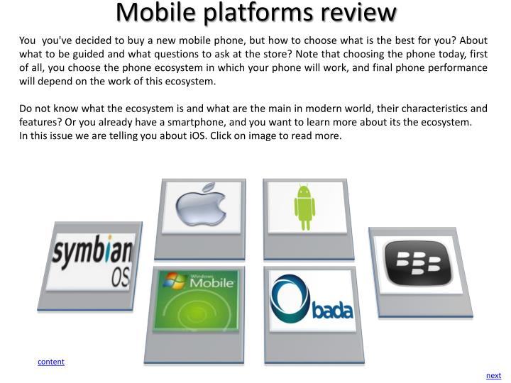 Mobile platforms review