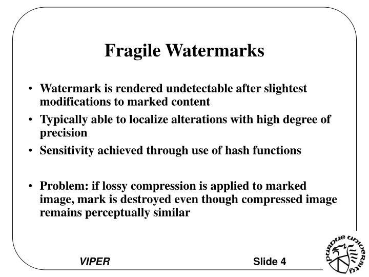 Fragile Watermarks
