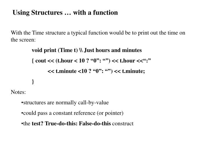 Using Structures … with a function