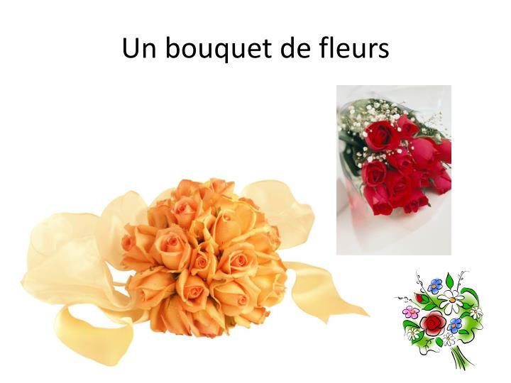 Un bouquet de