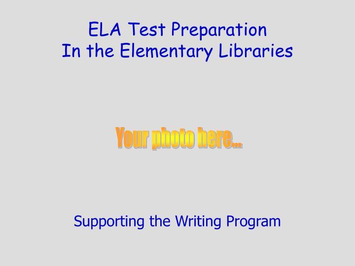 ELA Test Preparation