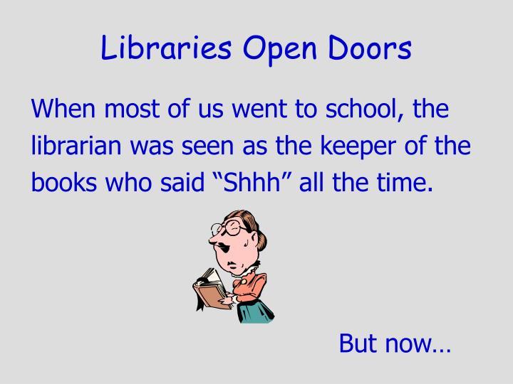 Libraries Open Doors