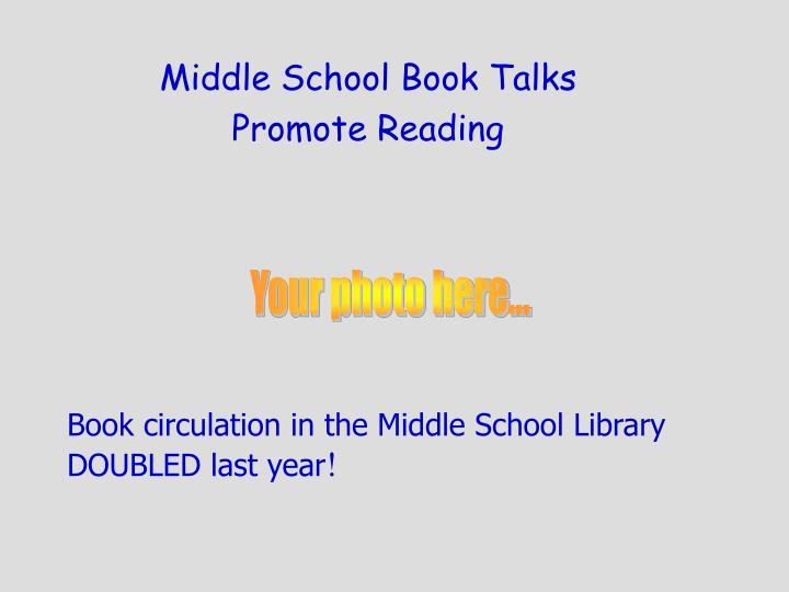 Middle School Book Talks