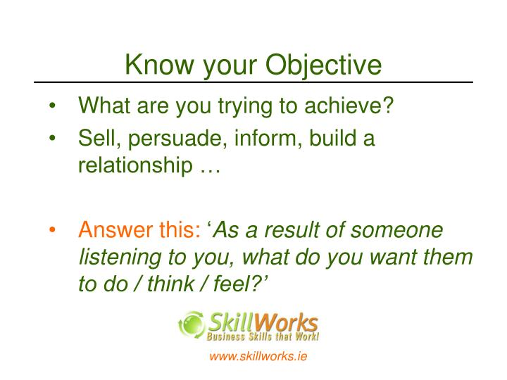 Know your Objective