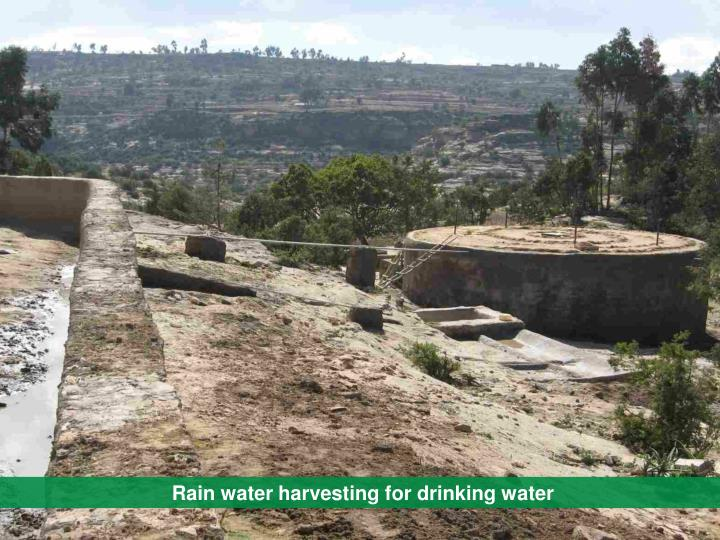 Rain water harvesting for drinking water