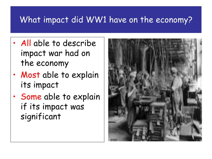 what impact did ww1 have on the economy
