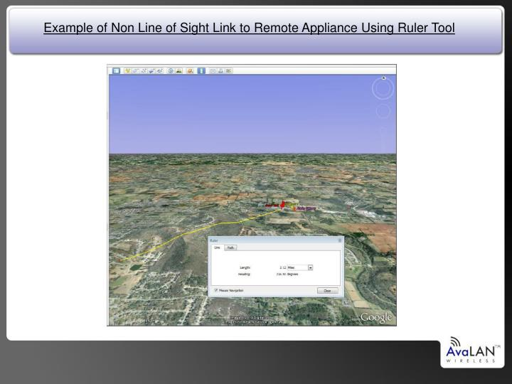 Example of Non Line of Sight Link to Remote Appliance Using Ruler Tool