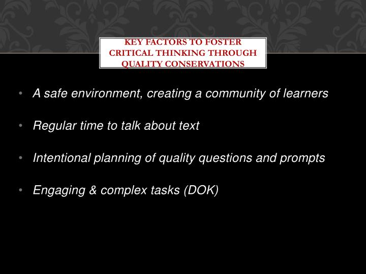 Key Factors to Foster Critical Thinking through quality conservations