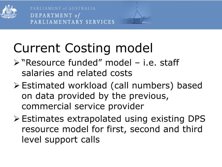 Current Costing model