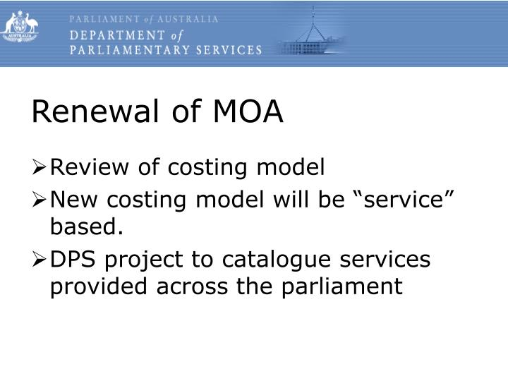 Renewal of MOA