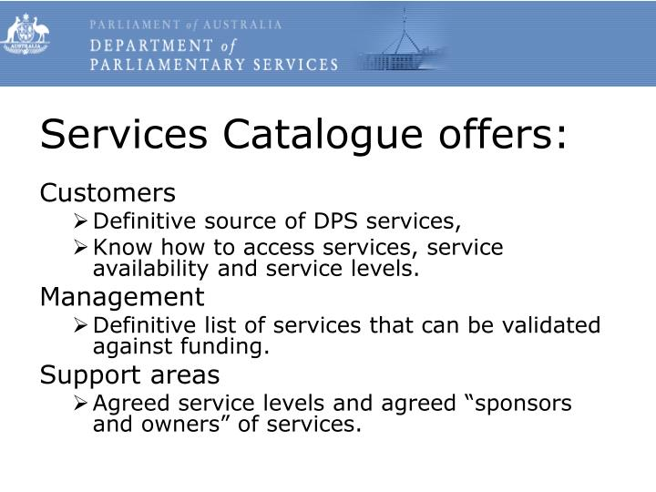 Services Catalogue offers: