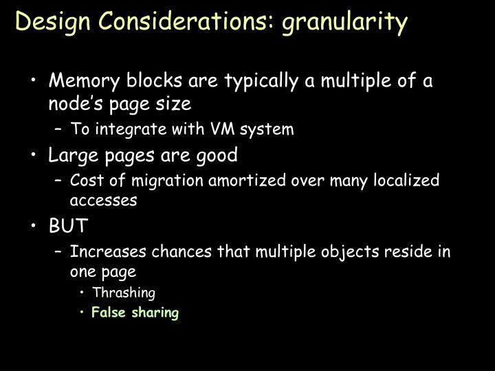 Design Considerations: granularity