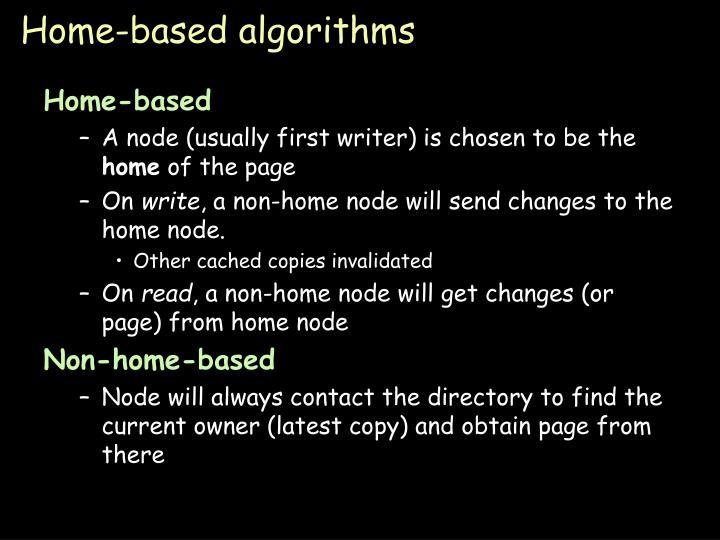 Home-based algorithms