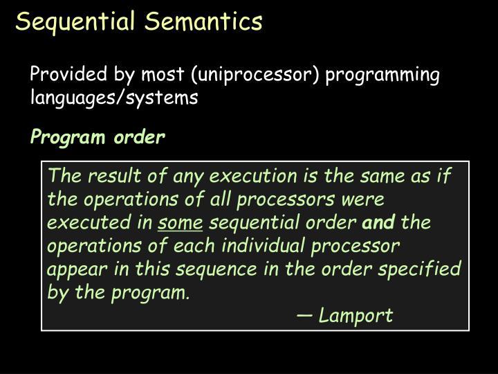 Sequential Semantics