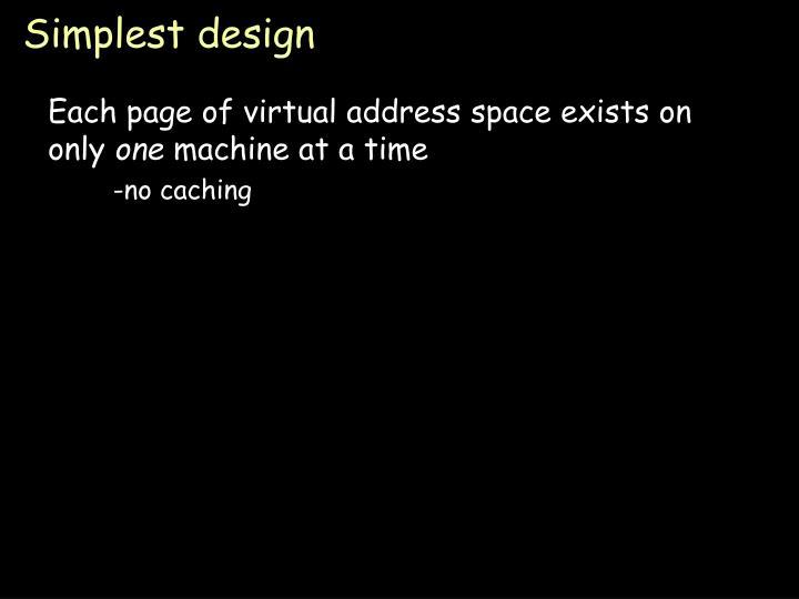 Simplest design