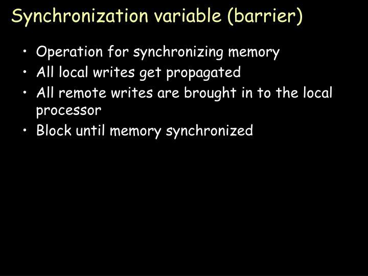Synchronization variable (barrier)