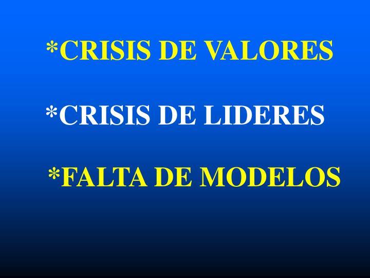 *CRISIS DE VALORES