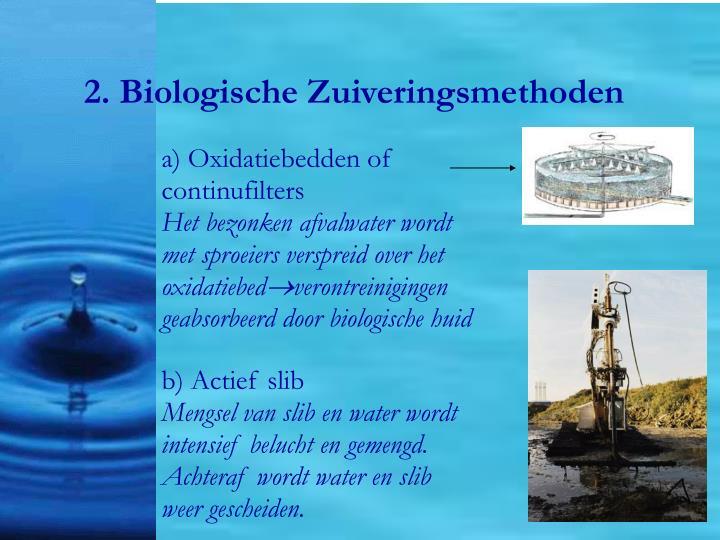 2. Biologische Zuiveringsmethoden