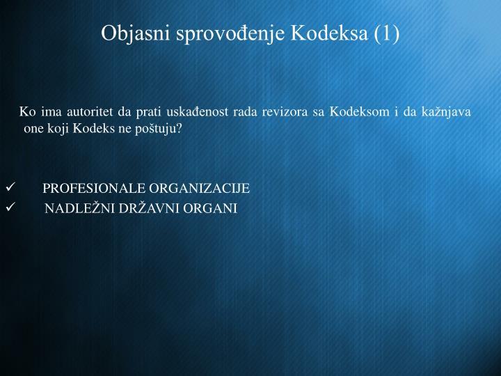 Objasni sprovođenje Kodeksa (1)