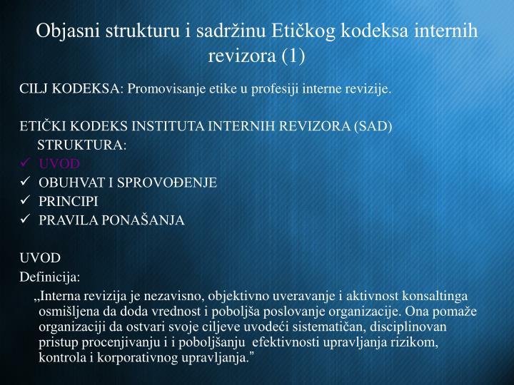 Objasni strukturu i sadržinu Etičkog kodeksa internih revizora (1)