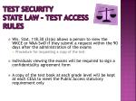 test security state law test access rules