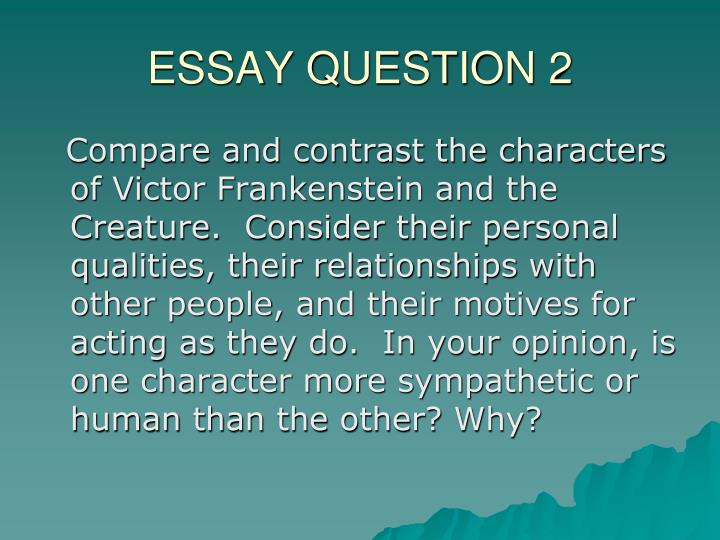 compare and contrast essay on frankenstein movie and book Free comparing frankenstein papers  mary shelley, frankenstein, compare/contrast]:: 1 works cited : 1628 the myth of prometheus and the book frankenstein.